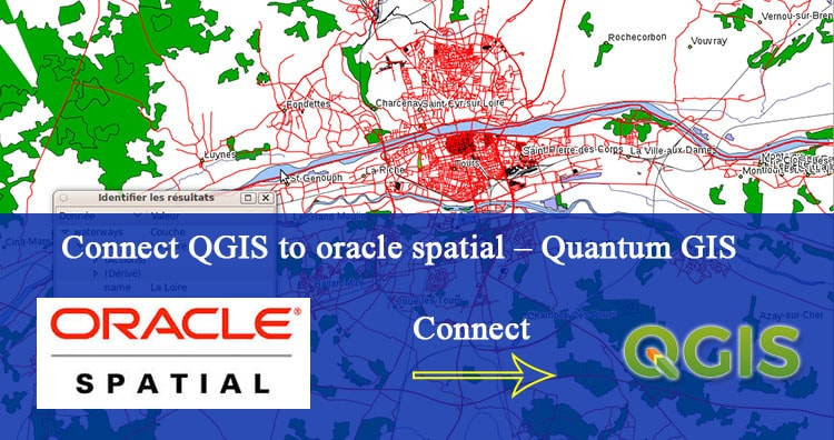 Connect QGIS to oracle spatial - Quantum GIS - GIS MAP INFO
