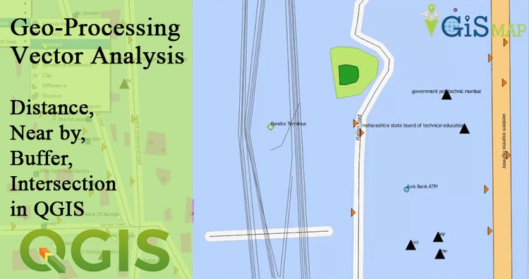 Geo-processing Vector Analysis – Distance, Near by, Buffer, Intersection in QGIS