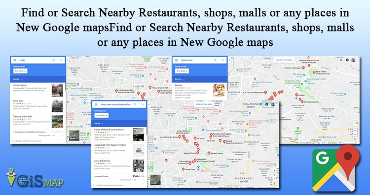 Find or Search Nearby Restaurants, shops, malls or any places in New Google maps