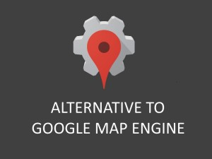 Alternative to Google Map Engine API