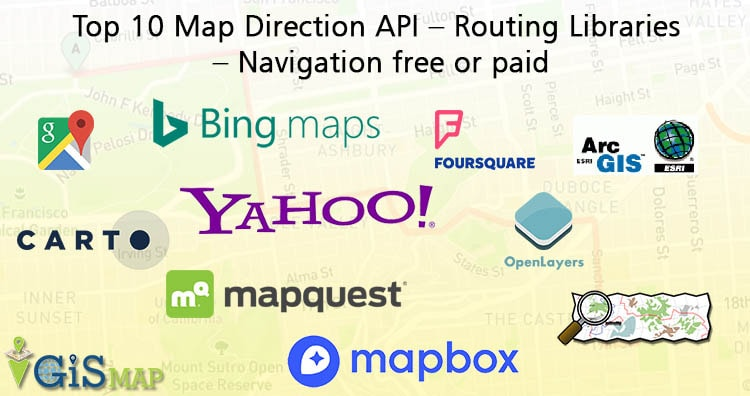Top 10 Map Direction API - Routing Libraries - Navigation
