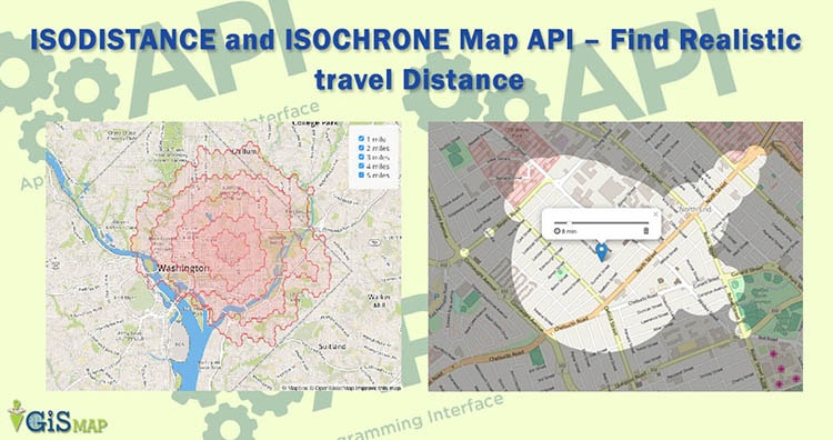 ISODISTANCE and ISOCHRONE Map API – Find Realistic travel Distance