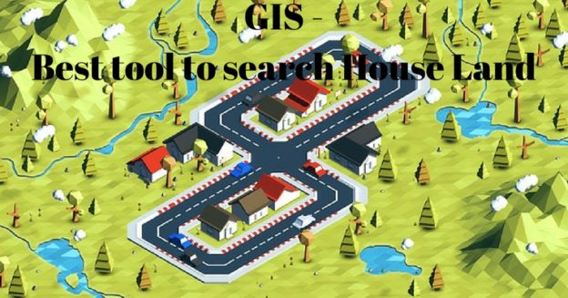 GIS - Best tool to search House Land