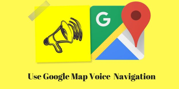 Use Google Map Voice Navigation option – New Feature