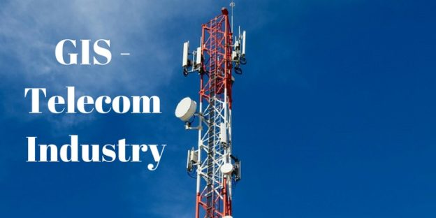 Geographic Information System (GIS) for Telecom Sector Industry