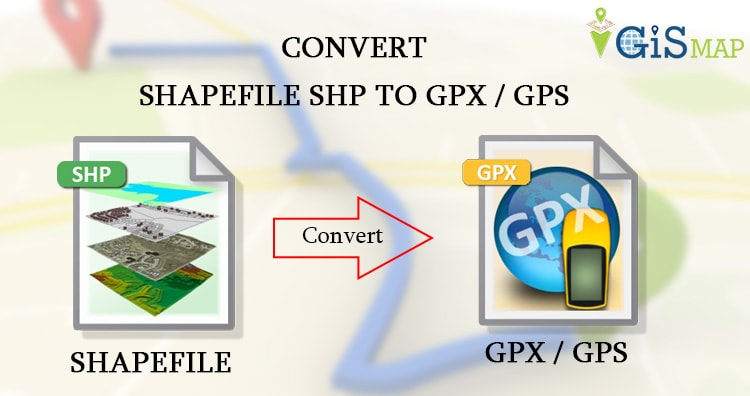 SHP to GPX / GPS – Convert Shapefile to Global Positioning System