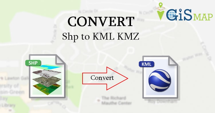 Shp to KML KMZ - Convert Shapefile to Keyhole Markup
