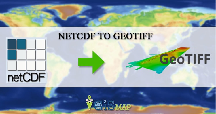 Convert NetCDF to Geotiff