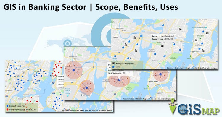 GIS in Banking Sector – Scope | Benefits | Uses