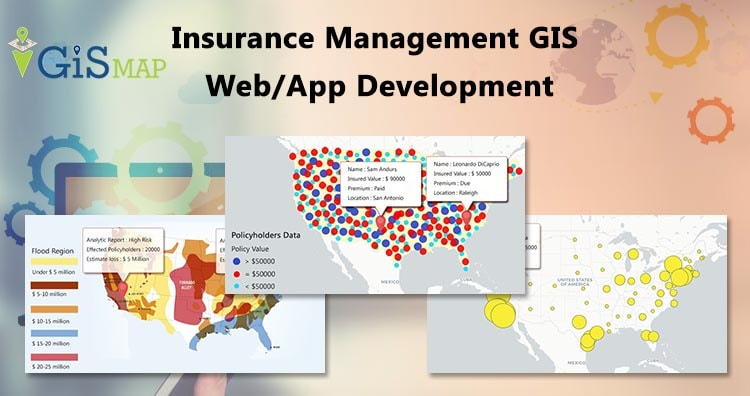 Insurance Management GIS Web/App Development – Cost, Time – Map Tool