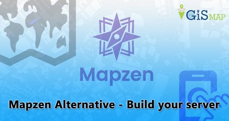 Mapzen Alternative – Build your server