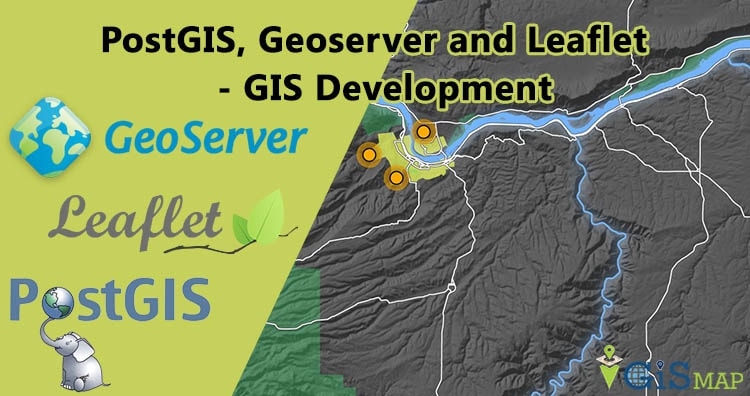 PostGIS, Geoserver and Leaflet | GIS Web Development
