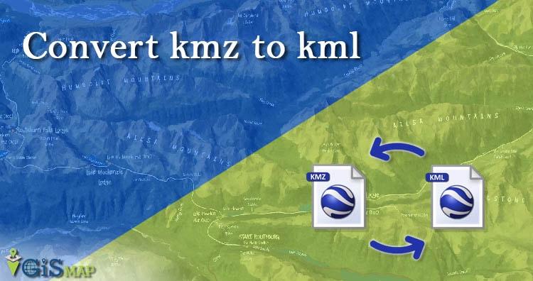 Convert KMZ to KML