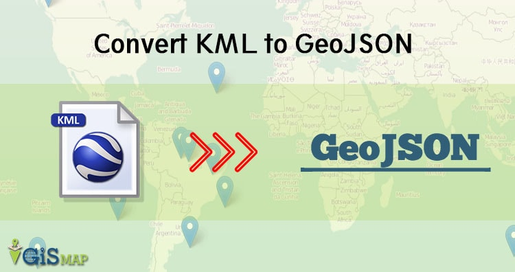 KML to GeoJSON - Convert - GIS MAP INFO