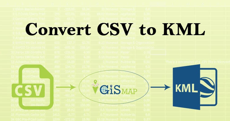 Convert CSV to KML - GIS MAP INFO