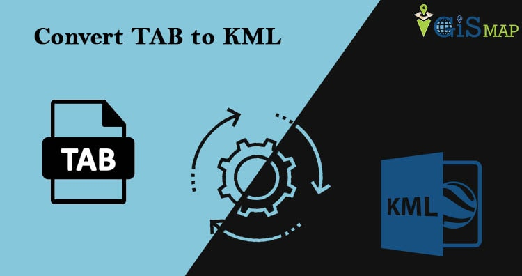 TAB to KML – Conversion