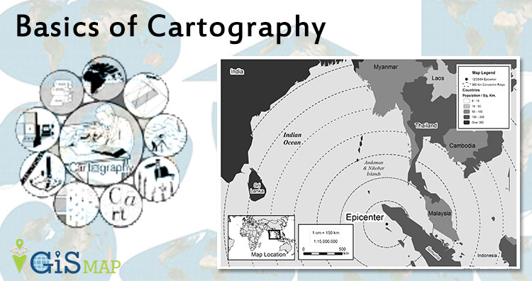 Basics of Cartography: Map, Map Projection