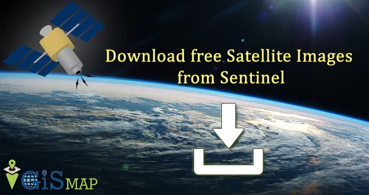 Download free satellite image from sentinel – Remote Sensing