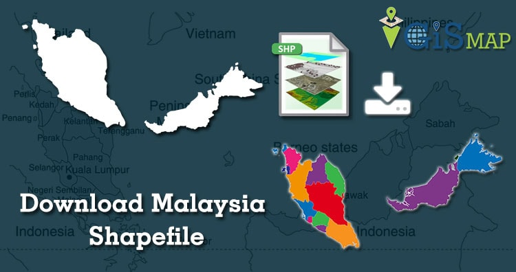 Download Malaysia Shapefile area map free- country boundary, state, polygon
