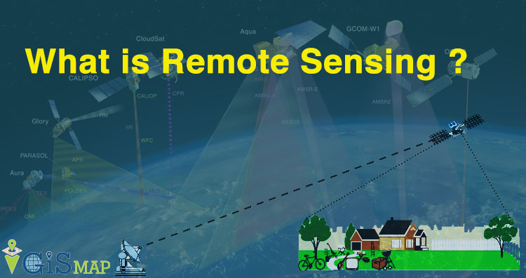 What is Remote Sensing ?