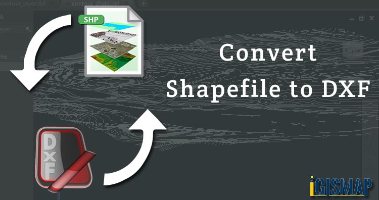 Convert Shapefile to DXF
