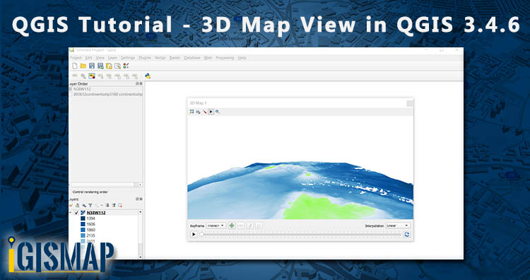 QGIS Tutorial – 3D Map view in QGIS 3.4.6