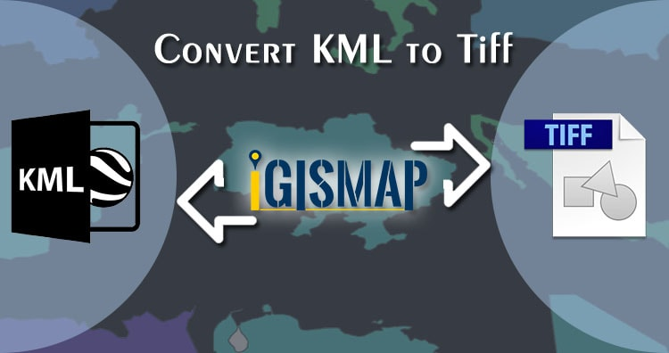 KML to GeoTIFF/Tiff, Vector to Raster Conversion
